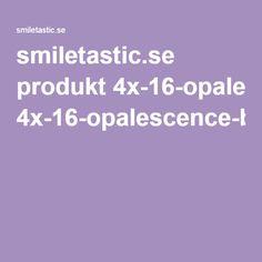 smiletastic.se produkt 4x-16-opalescence-blekningsgel