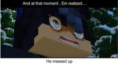 Yes ein you messed up real bad