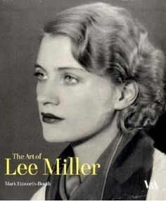 Lee Miller   Photographs, Photographers and PhotographyPhotographs, Photographers and Photography