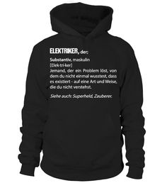 ELEKTRIKER WÖRTERBUCH - HIER BESTELLEN #gift #idea #shirt #image #funny #job #new #best #top #hot #legal