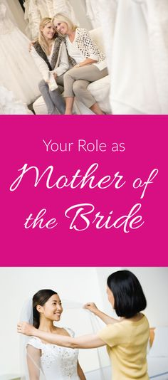 Is Your Role As Mother Of The Bride Make Sure You Stay Helpful But Not Overbearing Remember This Little S Day Wedding Planning
