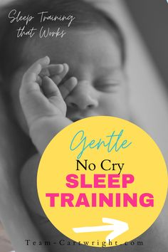 The sleep training method that works. No cry it out. Help your baby sleep through the night. Help your newborn learn good sleep habits from the start. Even help your toddlers get through sleep regressions. Gentle sleep training that works for 6 months old, 8 months old, 1 year old, any age. #sleeptraining #gentlesleeptraining #nocrysleeptraining #newbornbaby #toddlersleep #babysleep Team-Cartwright.com No Cry Sleep Training, Sleep Training Methods, Crying It Out Method, Cry It Out, 8 Month Olds, 1 Year Olds, Toddler Sleep, Baby Sleep, Sleep Schedule