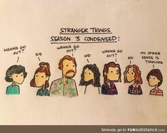 Stranger Things season 3 in a nutshell 😂 Stranger Things Fotos, Stranger Things Have Happened, Stranger Things Season 3, Stranger Things Funny, Stranger Things Netflix, Hopper Stranger Things, Funny Things, Stranger Danger, Funny Memes