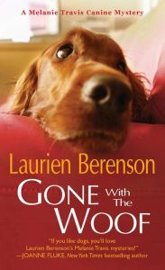 July - Gone With the Woof (A Melanie Travis Mystery Book by Laurien Berenson Dog Books, Animal Books, Cozy Mysteries, Historical Romance, Bestselling Author, Audio Books, Books To Read, Reading, Standard Poodles