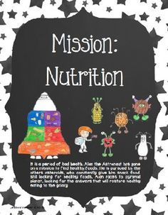 Mission: Nutrition!! A Unit Plan teaching About Healthy Eating