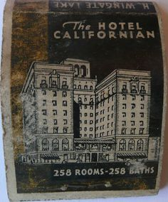 THE HOTEL CALIFORNIAN. FRESNO CALIF Front Striker 20 Stem Paper Match Book. To order your business' own #branded #Advertising #matchbooks. go to: www.GetMatches.com or call 800.605.7331 Today!