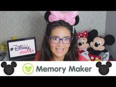 #DisneyMania - Tudo sobre o Memory Maker