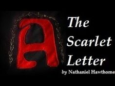 THE SCARLET LETTER by Nathaniel Hawthorne - FULL AudioBook | Greatest Au... Ap Language, The Scarlet Letter, Nathaniel Hawthorne, Happy May, High School English, English Classroom, American Literature, Educational Videos, Romanticism