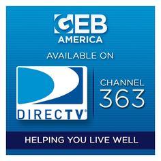Watch GEB America on DIRECTV channel 363.
