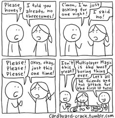 Cardboard Crack - Magic: The Gathering Comics Mtg Memes, Funny Memes, Jokes, Magic Cards, Stick Figures, Role Play, Nerdy Things, Magic The Gathering, First Night