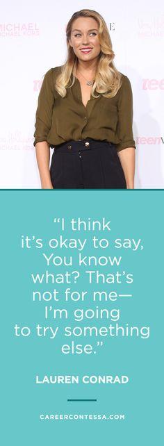 Lauren Conrad always gives the best career advice. | CareerContessa.com