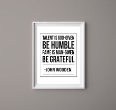 Coaching Quotes, Leadership Coaching, Leadership Quotes, John Wooden Quotes, Leadership Abilities, Positive Motivation, Inspirational Artwork, Great Words, Office Art