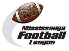 Mississauga Football League - Tackle Football for ages 9 - 17 and Flag Football for ages 7-12 www.m-f-l.ca