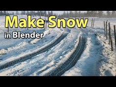 How to Make Snow in BlenderComputer Graphics & Digital Art Community for Artist: Job, Tutorial, Art, Concept Art, Portfolio