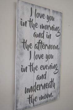 Wood Sign Pallet Sign I Love You In The Morning Nursery Sign Girls Nursery Boys Nursery Shabby Chic Wall Decor Farmhouse Anniversary Wedding