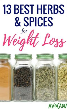 13 best herbs and spices to add to your diet for weight loss! Lose weight fast with these healthy foods! avocadu.com/...