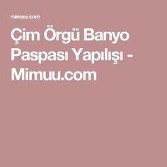 Çim Örgü Banyo Paspası Yapılışı - Mimuu.com