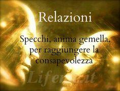 lifeme: RELAZIONI: PERSONE SPECCHIO, ANIMA GEMELLA PER RAG...  #anima #amore #animagemella #relazioni #fisica
