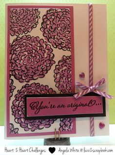 You're an Original Blossoming Expressions Card