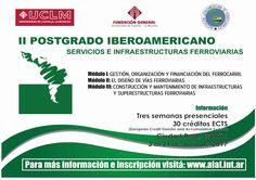 CRÓNICA FERROVIARIA: II Postrado Iberoamericano en Servicios e Infraest...