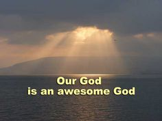 Our God is an awesome God He is. Forever above within our God is an awesome God Praise The Lords, Praise And Worship, Praise God, God Loves You, Jesus Loves, Biblical Quotes, Prayer Request, Faith In God, Bible Scriptures