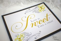 Love is Sweet  Take a treat  Candy Buffet Sign by SDezigns on Etsy, $6.50