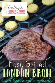 Have a taste for some good and easy food? Come and check out his easy grilled London Broil recipe with a delicious homemade marinade recipe. :: TodaysFrugalMom.com