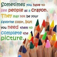 Sometimes you have to see people as Crayon.