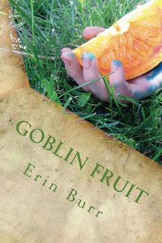 "A young adult novel inspired by ""Goblin Market."""