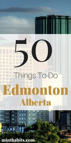 Edmonton is full of fun things to do! Heres my list of 50 fun things to do in Edmonton Alberta