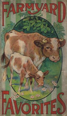 "Original graphic ~ 1917 cover of ""Farmyard Favorites"""