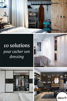 Si vous ne voulez pas laisser apparaître le fouillis de votre dressing, voici 10 astuces pour vous aider à le cacher et le rendre plus discret... http://www.deco.fr/photos/diaporama-10-solutions-cacher-dressing-d_5055