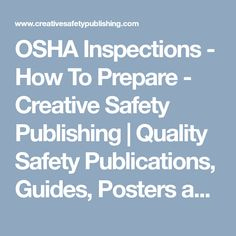 OSHA Inspections – How To Prepare – Creative Safety Publishing Infographics, Safety, Posters, Creative, Security Guard, Infographic, Poster, Info Graphics, Billboard