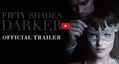 Fifty Shades Darker: The Trailer