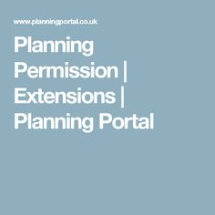 Planning Permission | Extensions | Planning Portal