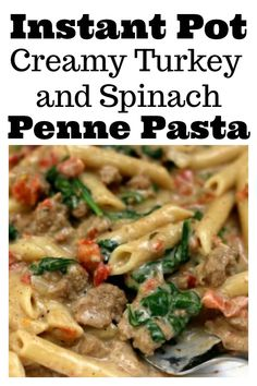 Instant Pot Creamy Turkey Spinach Penne–saucy penne pasta with ground turkey, tomatoes, green chiles, cumin, cream cheese and spinach. A perfect family friendly weeknight meal. Make it fast in your electric pressure cooker. Spinach Recipes, Pasta Recipes, Cooking Recipes, Healthy Recipes, Fish Recipes, Instant Pot Pressure Cooker, Pressure Cooker Recipes, Pressure Cooking, Slow Cooking
