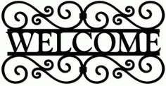 Silhouette Design Store - View Design wrought iron welcome sign Wood Burning Stencils, Wood Burning Patterns, Silhouette Clip Art, Silhouette Design, Welcome Stencil, Metal Welcome Sign, Carved Wood Wall Art, Drawing Tutorials For Beginners, Laser Art
