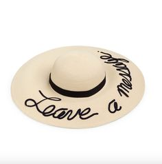 """Leave A Message Sun Hat by Eugenia Kim  This wide brim hat by Eugenia Kim reveals its own brand of 'do not disturb.' TTYL, dear; we're on vacation. Wide-brim sun hat with sequined """"Leave a message"""" Brim, 5.75"""""""