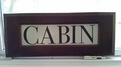Check out this item in my Etsy shop https://www.etsy.com/listing/268088680/cabin-sign-home-decor-cabin-decor