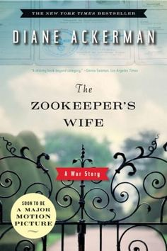 22 inspiring books to read about WW2 history, including The Zookeeper'€™s Wife by Diane Ackerman.