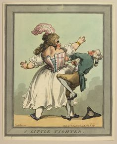 Thomas Rowlandson (1757-1827) - A Little Tighter. Cariacture.