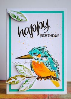 handmade card from shirley-bee's stamping stuff . she created the kingfisher (bird) stamp and then added watercolor . luv the striking color combo of turquoise and orange . Kingfisher Bird, Crazy Bird, Bees Knees, Happy Birthday, Challenges, Crafty, Stamping, Card Ideas, Paper