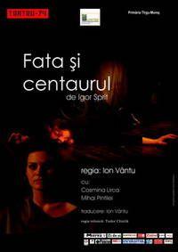 FATA ȘI CENTAURUL: Teatru 74
