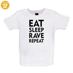 Eat Sleep Rave Repeat - Baby T-Shirt - Weiß - 18 bis 24 Monate (*Partner-Link)