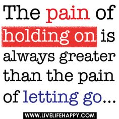The Pain of Holding On