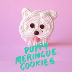 These Puppy Meringue Cookies are to die for, too cute!
