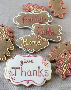 Thankful for special people, God, faith family, home...give thanks with a  grateful heart! Cookies