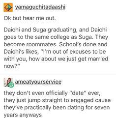 Yesss please! If they won't go to the same college I WILL RANT (Also DaiYui is terrible). Sugawara Koushi, Daisuga, Kuroken, Iwaoi, Kagehina, Haikyuu Funny, Haikyuu Ships, Haikyuu Anime, Haikyuu Volleyball