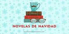 Recopilación de novelas sobre la Navidad: desde los clásicos hasta la novela negra, la crítica, el humor e incluso el relato erótico.