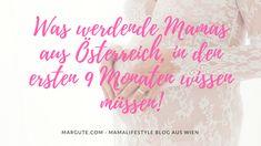 Mein persönlicher Leitfaden für werdende Mamas aus Österreich. Die wichtigsten To-Dos gesammelt in einem Beitrag, für eine entspannte Schwangerschaft. ♥